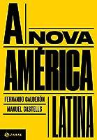 A nova America Latina (Em Portugues do Brasil)