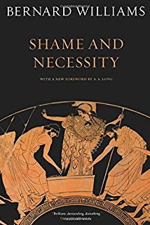 Shame and Necessity, Second Edition (Sather Classical Lectures)
