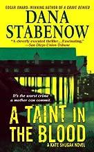 A Taint in the Blood: A Kate Shugak Novel (Kate Shugak Novels Book 14)