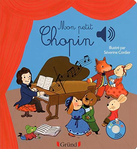 Mon petit Chopin Mes premiers livres sonores