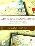 Atlas de la guerra civil española: 11 (Atlas históricos)