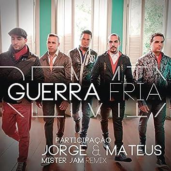 Guerra Fria (Remix Mister Jam)