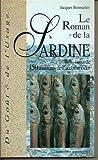 Le Roman de la sardine, suivi de 150 manières de l'accommoder