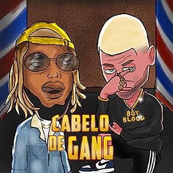 Cabelo de Gang