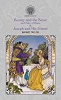 Beauty and the Beast and Tales of Home & Joseph and His Friend (Throne Classics)