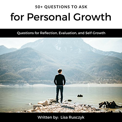 50+ Questions to Ask for Personal Growth audiobook cover art