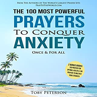 The 100 Most Powerful Prayers to Conquer Anxiety Once & for All cover art