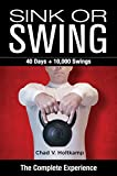 Sink or Swing: The Complete Experience (English Edition)