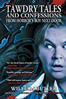 Tawdry Tales and Confessions from Horror's Boy Next Door