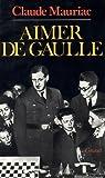 Temps immobile T05 - Aimer De Gaulle