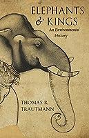 Elephants and Kings: An Environmental History