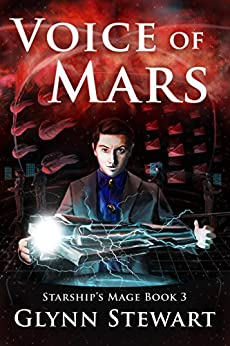 Voice of Mars (Starship's Mage Book 3) by [Glynn Stewart]