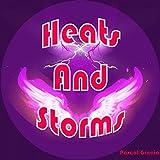 Heats & Storms
