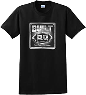 80th Birthday Gift Built 80 Years Ago Still Running T-Shirt