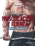 Enciclopedia de musculación y fuerza (Spanish Edition)