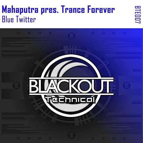 Mahaputra pres. Trance Forever