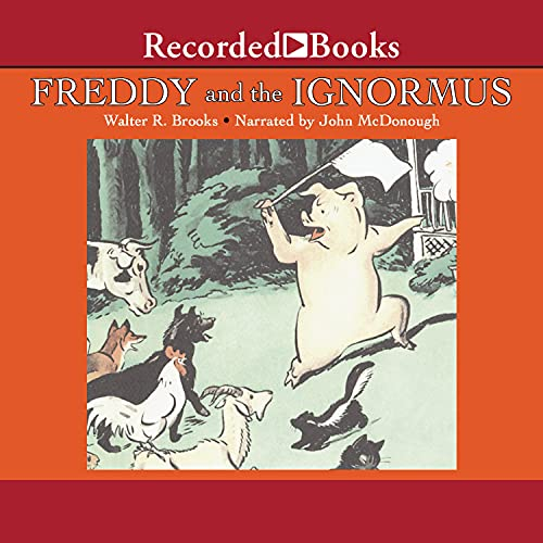 Freddy and the Ignormus Audiobook By Walter Brooks cover art