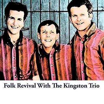 Folk Revival with The Kingston Trio