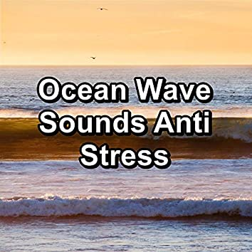 Ocean Wave Sounds Anti Stress