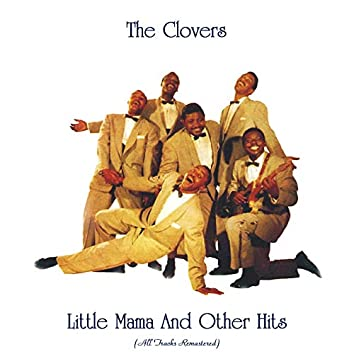 Little Mama And Other Hits (All Tracks Remastered)