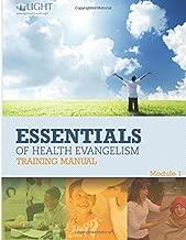 Essentials of Health Evangelism: Module 1 (Volume 1)
