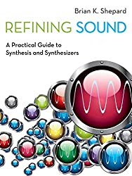 Refining Sound - Brian K. Shepard