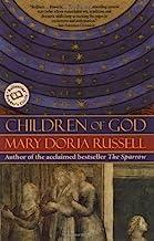 Children of God: A Novel (The Sparrow series Book 2)