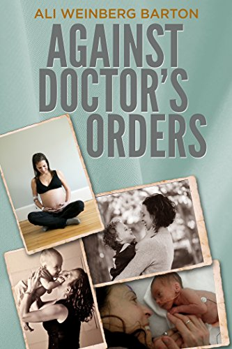 Against Doctor's Orders by [Ali Weinberg Barton]