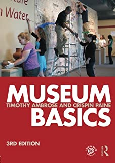 Museum Basics (Heritage: Care-Preservation-Management)