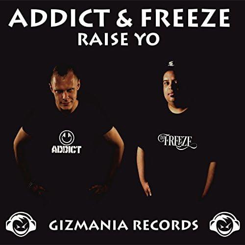 Addict & Freeze