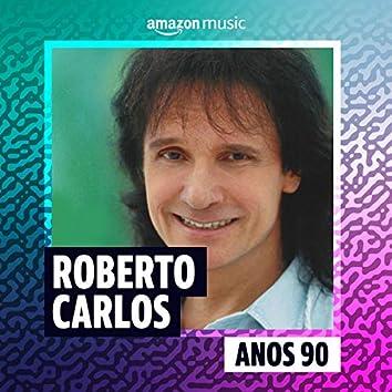 Roberto Carlos Anos 90
