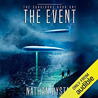 The Event                   By:                                                                                                                                 Nathan Hystad                               Narrated by:                                                                                                                                 Luke Daniels                      Length: 6 hrs and 33 mins     1,457 ratings     Overall 4.0