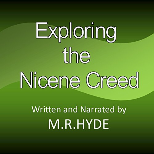 Exploring the Nicene Creed audiobook cover art