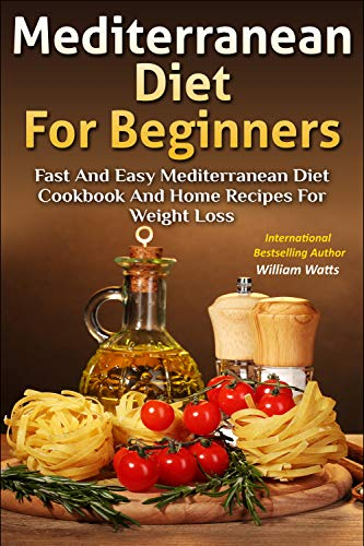 Mediterranean Diet For Beginners by Watts, William ebook deal