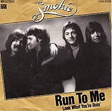 run to me smokie
