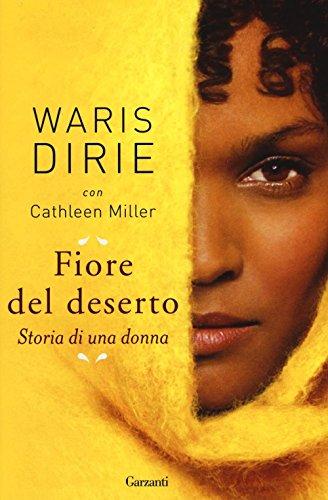 Fiore del deserto. Storia di una donna