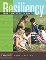 Resiliency: What We Have Learned by Bonnie Benard(2004-01)