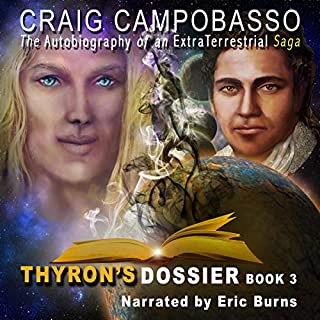 The Autobiography of an Extraterrestrial Saga: Thyron's Dossier cover art