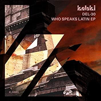 Who Speaks Latin EP