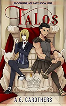 Talos (Bloodlines of Fate Book 1) by [A.G. Carothers, Samantha Santana, Maberan, Sharon Stogner]