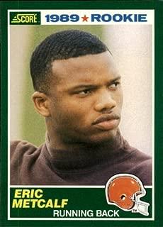 1989 Score Football Rookie Card #259 Eric Metcalf