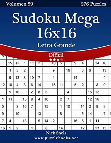 Sudoku Mega 16x16 Impresiones con Letra Grande - Difícil - Volumen 59...