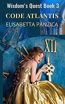 Code Atlantis (Wisdom's Quest Book 3) by [Elisabetta Panzica]