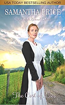 The Cost of Lies: Amish Romance (The Amish Bonnet Sisters Book 13) by [Samantha Price]