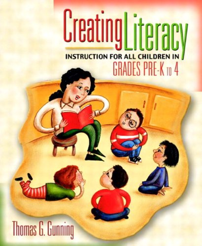 Creating Literacy Instruction for All Children in Grades Pre-K to 4, MyLabSchool Edition