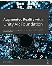 Augmented Reality with Unity AR Foundation: A practical guide to cross-platform AR development with Unity 2021 and Unity MARS (English Edition)