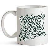 Los animales deben ser amados, no comidos - Taza de café vegana - Taza de café de 11 oz - Idea de regalo perfecta para vegetariano - Taza vegana Divertido - Idea de regalos veganos - Taza de café vega