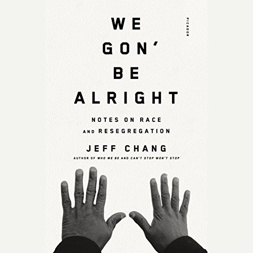 We Gon' Be Alright audiobook cover art