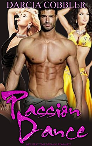 Passion Dance: FFM Bisexual Romance (English Edition)
