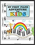 My First Piano Adventure For Kids: Blank Sheet Music Notebook For Children and Toddlers. Wide Staff Manuscript Transcription Paper